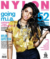 <b><p>We celebrate all things Asian this month, so what better way to start the year right than put English-Sri Lankan rapper, M.I.A. on our cover? As contemporary as her fashion and music choices are, the riveting beauty with those hard-hitting lyrics in &#8220;Paper Planes&#8221; still stays true to her roots. We also pay tribute to Jap fashion and K-beauty, rein in the year of the horse with cny-inspired pieces and our customised stack of H&amp;M Spring 2014 cards. Local acts .gif and fauxe also make an appearance, along with overseas bands like Unknown Mortal Orchestra who&#8217;re making their way here for Laneway. Oh, and starting from this issue, there&#8217;s a bound copy of NYLON Guys inside every edition of our magazine &#8211; tear and share!</p>